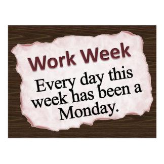 Full Work Week  Postcard