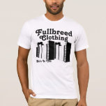 Fullbreed Custom Collection T-Shirt