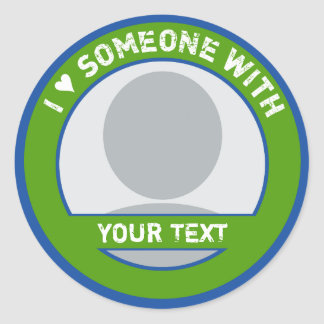 FULLY CUSTOMIZABLE I LOVE SOMEONE WITH CLASSIC ROUND STICKER