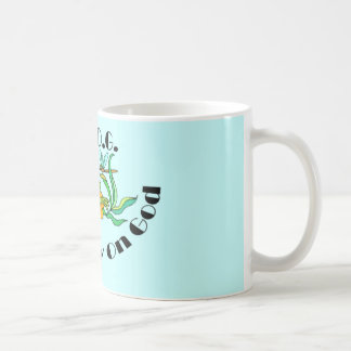 Fully Rely On God Classic White Coffee Mug