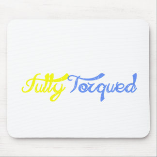 Fully Torqued! Mouse Pad
