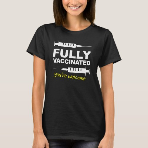 Fully Vaccinated Shirt Pro Vaccination Support