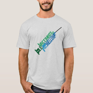 Fully Vaccinated, You're Welcome T-Shirt