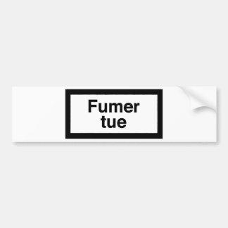 Fumer tue bumper sticker