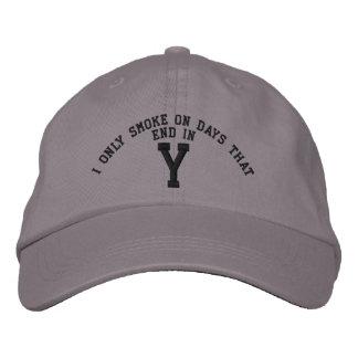 Fumo solamente el los días que terminan en bordado gorra de beisbol bordada