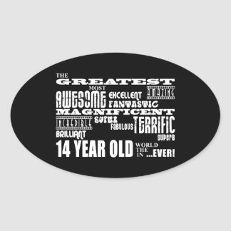 Fun 14th Birthday Party Greatest Fourteen Year Old Oval Sticker