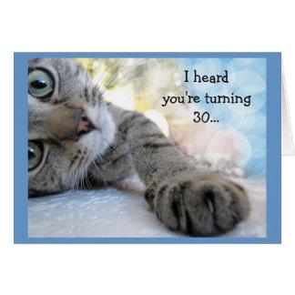 Fun 30th Birthday with Cat Animal Humor Card