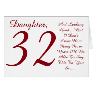 Fun, 32nd birthday, daughter, red and white text. card