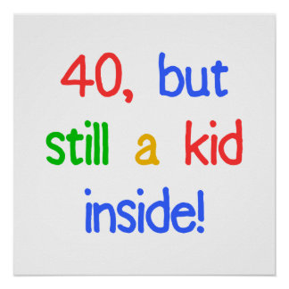 Fun 40th Birthday Humor Poster