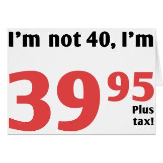 Fun 40th Birthday Plus Tax Card