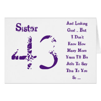 Fun, 43rd birthday, sister, purple and white text. card