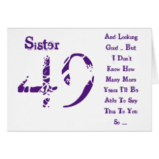 Fun, 49th birthday, sister, purple and white text. card