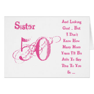 Fun, 50th birthday for sister, pink & white text. greeting card