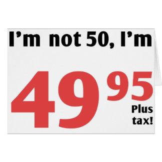Fun 50th Birthday Plus Tax Card