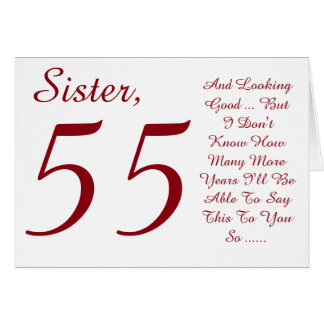 Fun, 55th birthday for sister, red and white text. card