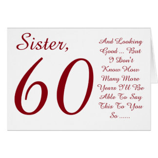 Fun, 60th birthday for sister, red and white text. card