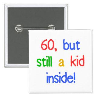 Fun 60th Birthday Humor Pinback Button