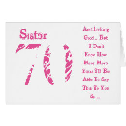 Celebrating my 70th birthday gifts on zazzle fun 70th birthday sister pink and white text card bookmarktalkfo Image collections