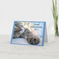 Fun 70th Birthday with Cat Animal Humor Card