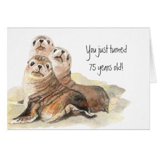 "Fun 75th Birthday ""Don't grow up "" Cute Seals Greeting Card"