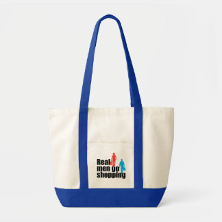 "Fun and humorous, ""Real men go shopping"" Tote Bag"