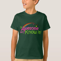 Fun Awesome & I know it in Rainbow Colored Text T-Shirt