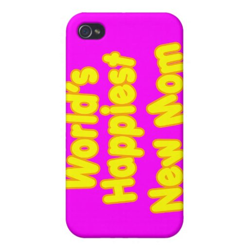 Fun Baby Showers New Moms Worlds Happiest New Mom iPhone 4 Cover