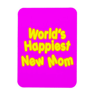 Fun Baby Showers New Moms  Worlds Happiest New Mom Vinyl Magnets