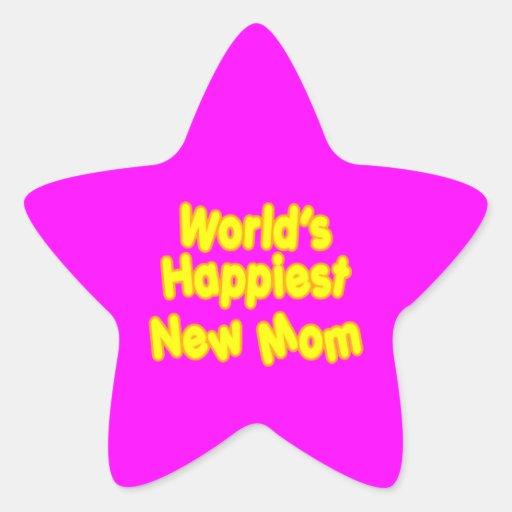 Fun Baby Showers New Moms  Worlds Happiest New Mom Star Sticker
