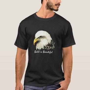 """countrymousestudio Fun """"Bald is Beautiful"""", Bald Eagle Bird T-Shirt"""