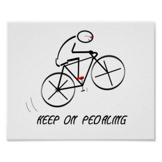 """Fun Bicyclist Design with """"Keep On Pedaling"""" text Poster"""