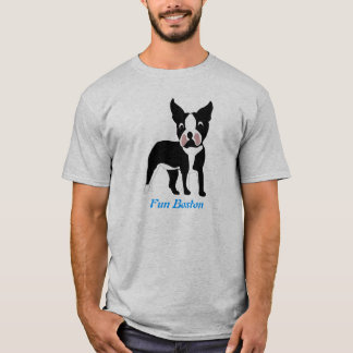 Fun Boston Terrier T-Shirt
