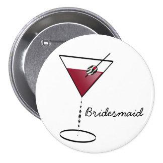 Fun Bridesmaid Favors 3 Inch Round Button