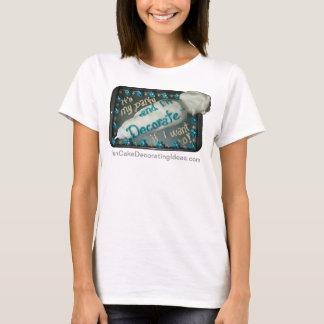 Fun Cake Decorating Ideas - Icing Piping Bag T-Shirt