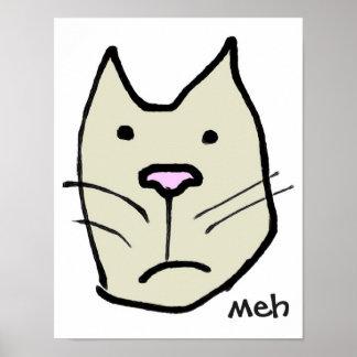 "Fun Cartoon Cat Face ""Meh"" (Not Impressed) Poster"