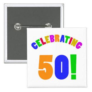 Fun Celebrating 50 Birthday Gifts 2 Inch Square Button