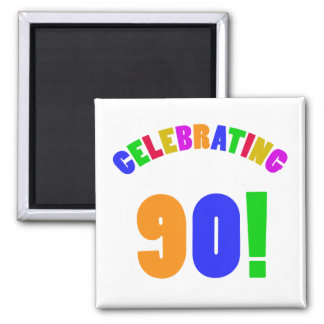Fun Celebrating 90 Birthday Gifts 2 Inch Square Magnet