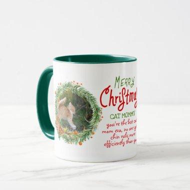 Fun Christmas For Cat Moms - Add 2 Photos and Text Mug