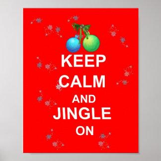 Fun Christmas Keep Calm & Jingle On  Poster Print