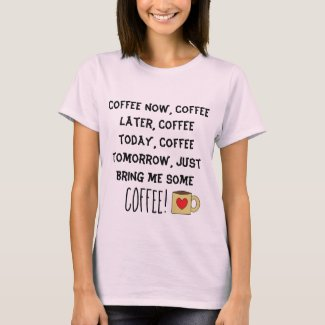 Coffee Lovers Poem Cute Coffee Mug T-Shirt