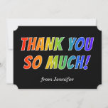 "[ Thumbnail: Fun, Colorful, Rainbow Look ""Thank You So Much!"" Card ]"