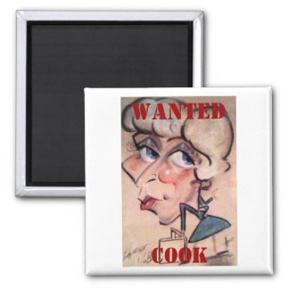 Fun, Cook, WANTED Magnet