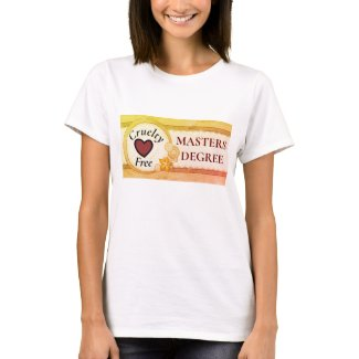 Fun Cruelty Free Masters Degree Women's T-Shirt