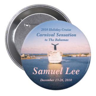 Fun Cruise Name Badge Button