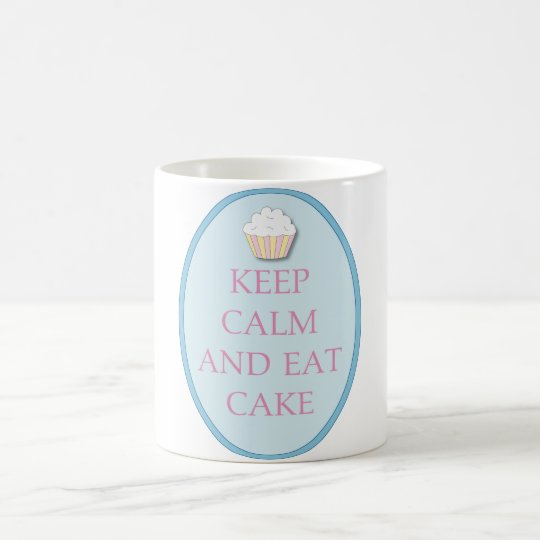 Fun Cupcake Keep Calm Eat Cake Coffee Cup