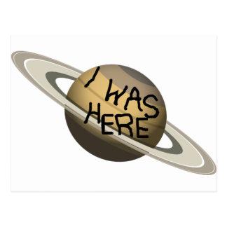 Fun Custom Saturn Planet - I was here ! Postcard