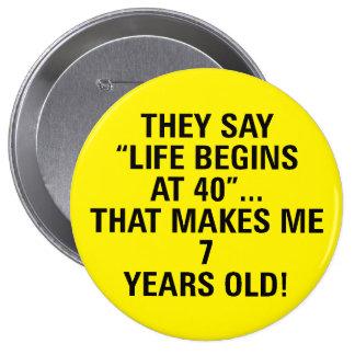 Fun Customizable Button for Anyone Over 40