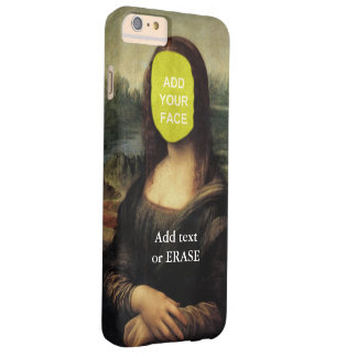 "Fun customizable Leonardo Da Vinci ""Mona Lisa""… Cl Barely There iPhone 6 Plus Case"