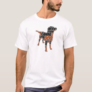 Fun Dog Graphic Word Art Design T-Shirt