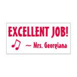"[ Thumbnail: Fun ""Excellent Job!"" Educator Rubber Stamp ]"
